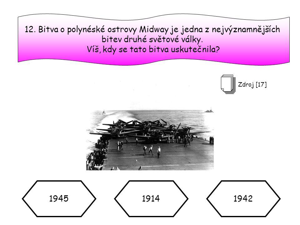 12. Bitva o polynéské ostrovy Midway je jedna z nejvýznamnějších