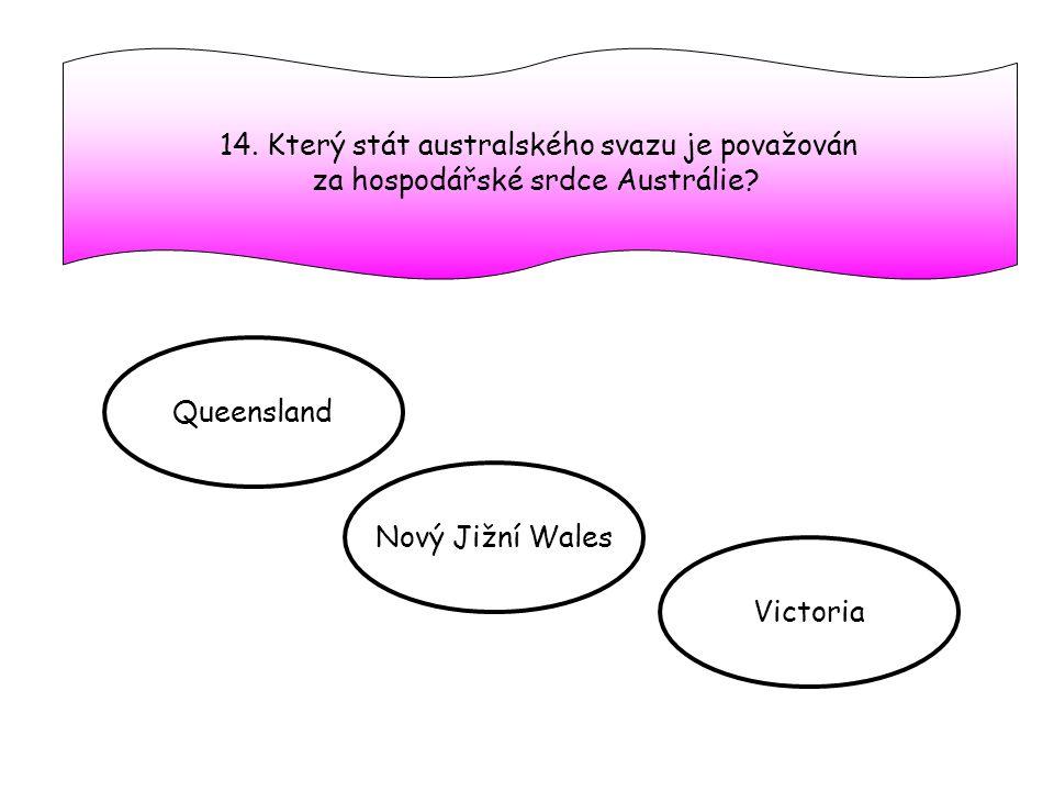 14. Který stát australského svazu je považován