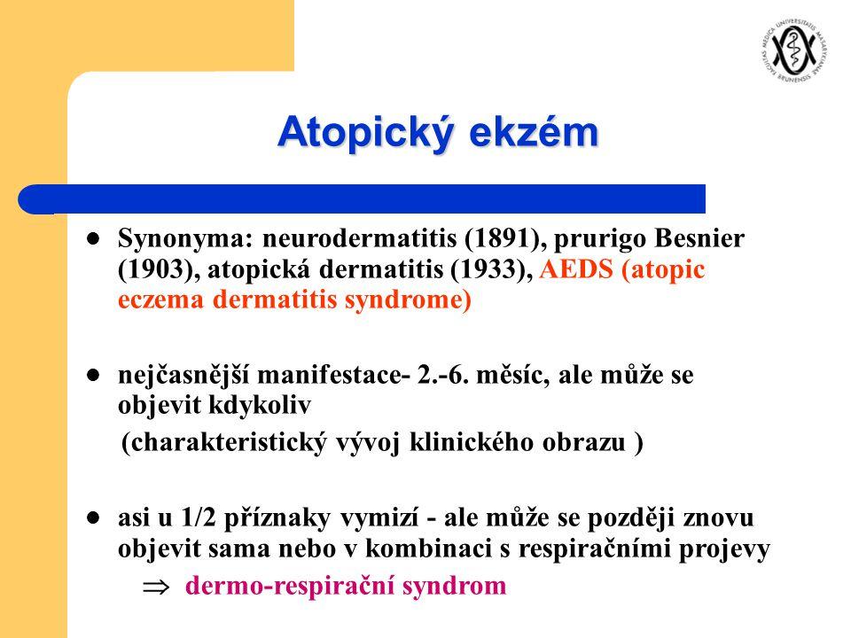 Atopický ekzém Synonyma: neurodermatitis (1891), prurigo Besnier (1903), atopická dermatitis (1933), AEDS (atopic eczema dermatitis syndrome)