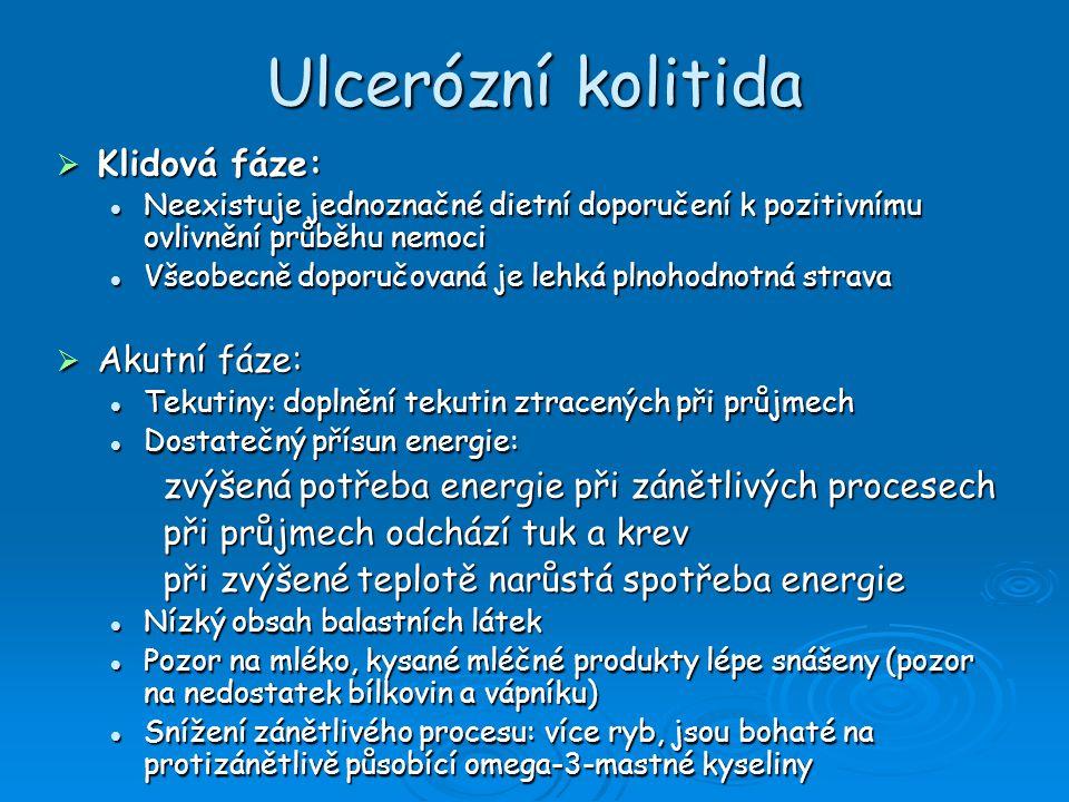 Ulcerózní kolitida Klidová fáze: Akutní fáze: