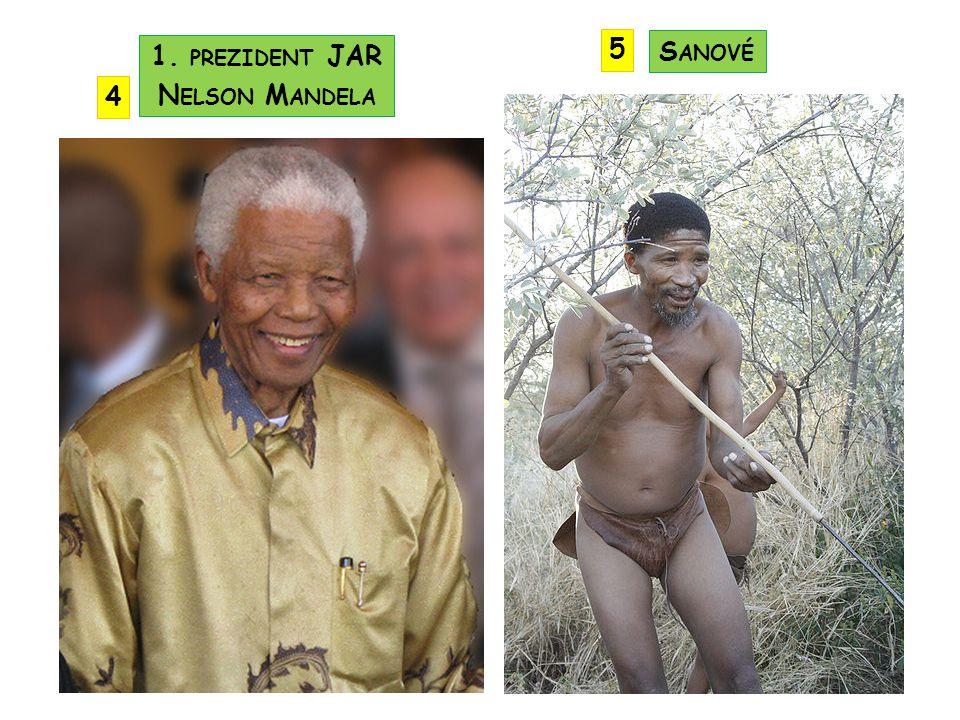 5 1. prezident JAR Nelson Mandela Sanové 4