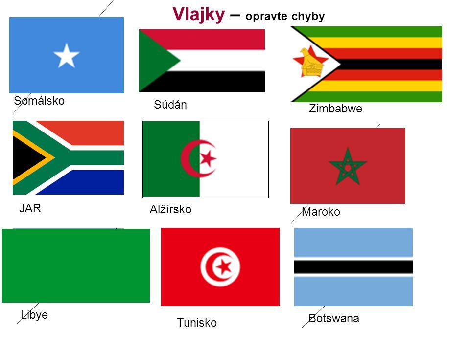 Vlajky – opravte chyby Somálsko Súdán Zimbabwe JAR Alžírsko Maroko