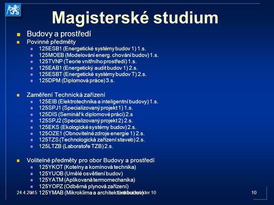 Magisterské studium Budovy a prostředí Povinné předměty