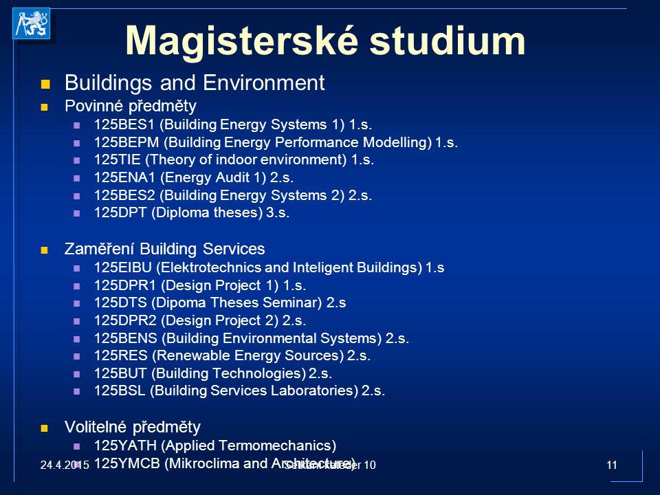 Magisterské studium Buildings and Environment Povinné předměty