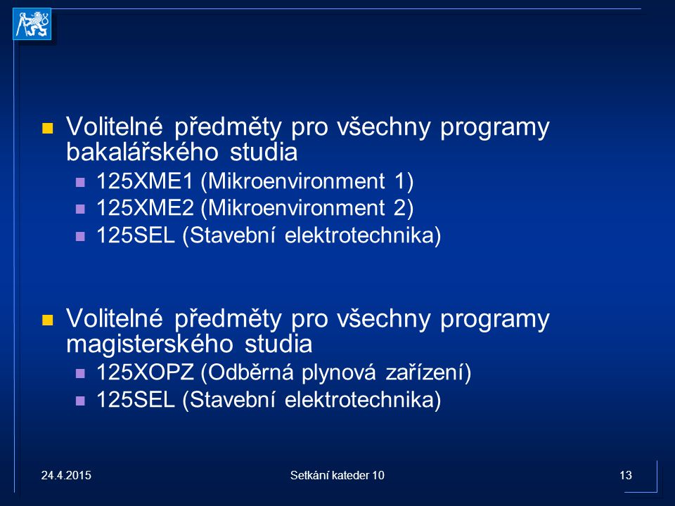 Volitelné předměty pro všechny programy bakalářského studia