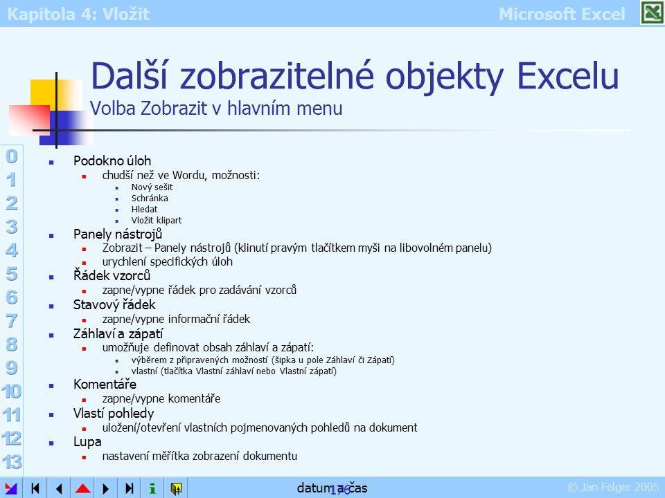 Další zobrazitelné objekty Excelu Volba Zobrazit v hlavním menu