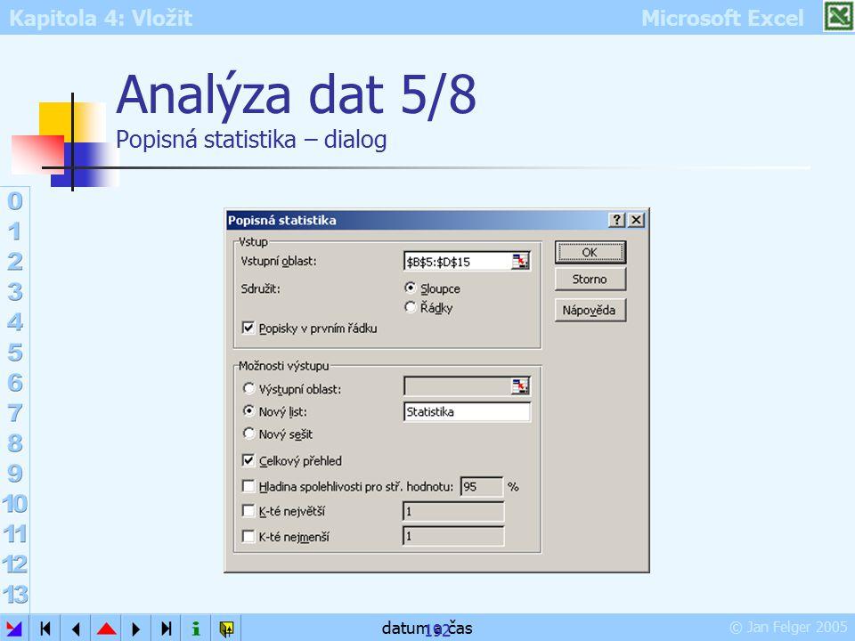 Analýza dat 5/8 Popisná statistika – dialog