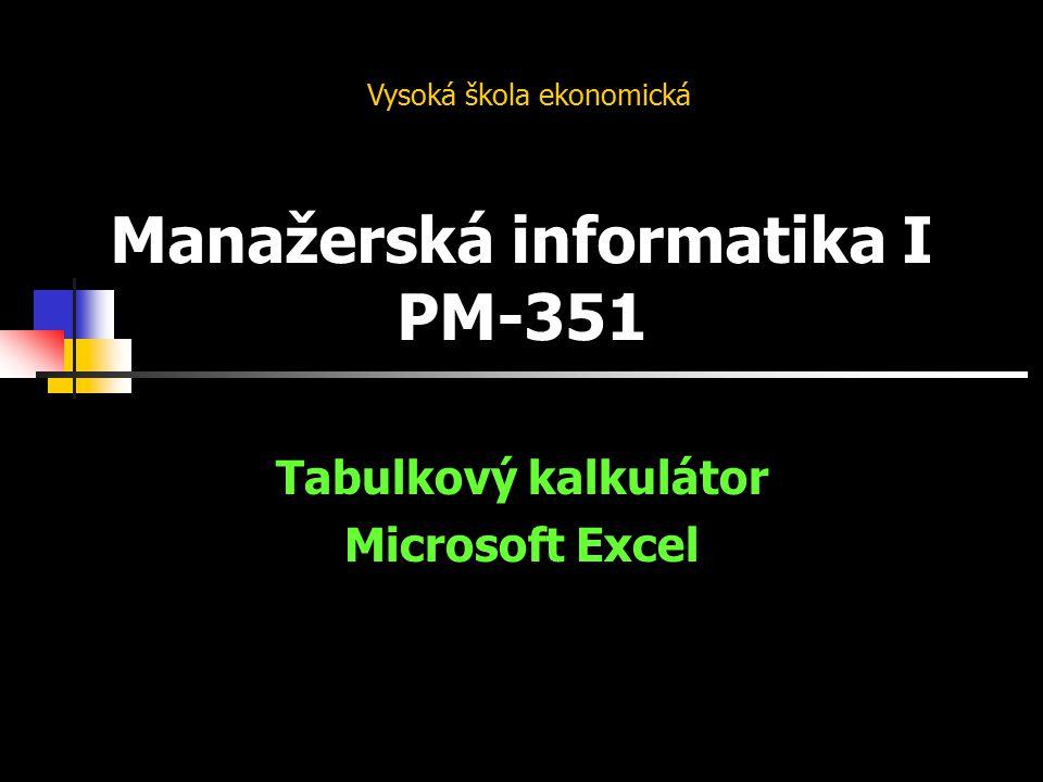 Manažerská informatika I PM-351