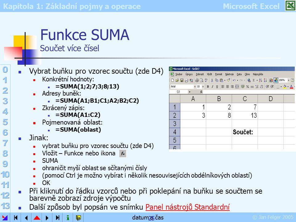Funkce SUMA Součet více čísel