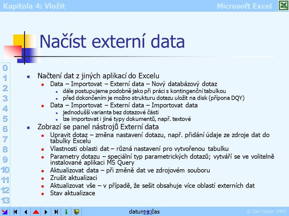 Načíst externí data Načtení dat z jiných aplikací do Excelu