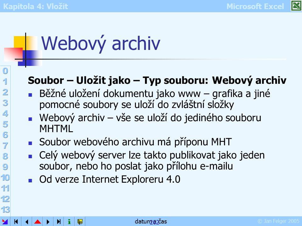 Webový archiv Soubor – Uložit jako – Typ souboru: Webový archiv