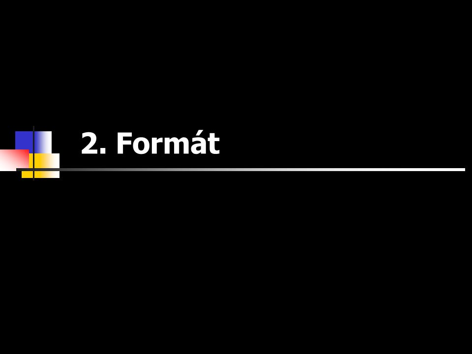 2. Formát