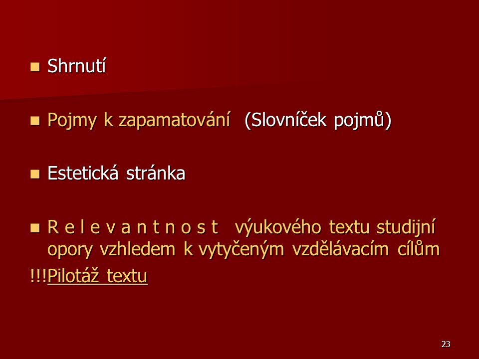 Shrnutí Pojmy k zapamatování (Slovníček pojmů) Estetická stránka.