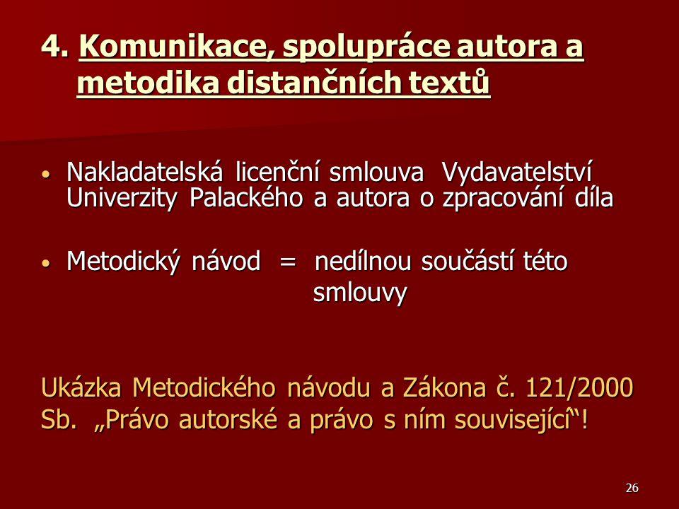 4. Komunikace, spolupráce autora a metodika distančních textů