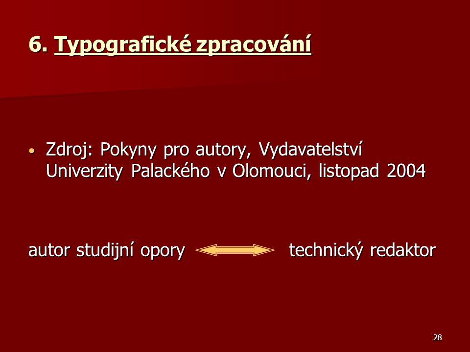 6. Typografické zpracování