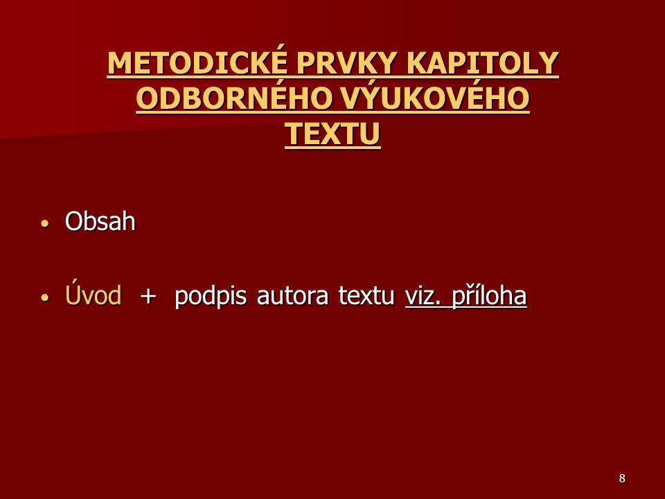 METODICKÉ PRVKY KAPITOLY ODBORNÉHO VÝUKOVÉHO TEXTU