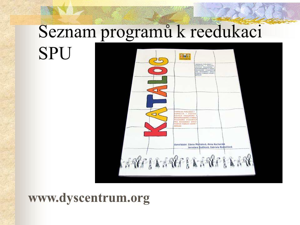 Seznam programů k reedukaci SPU