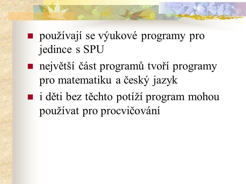 používají se výukové programy pro jedince s SPU