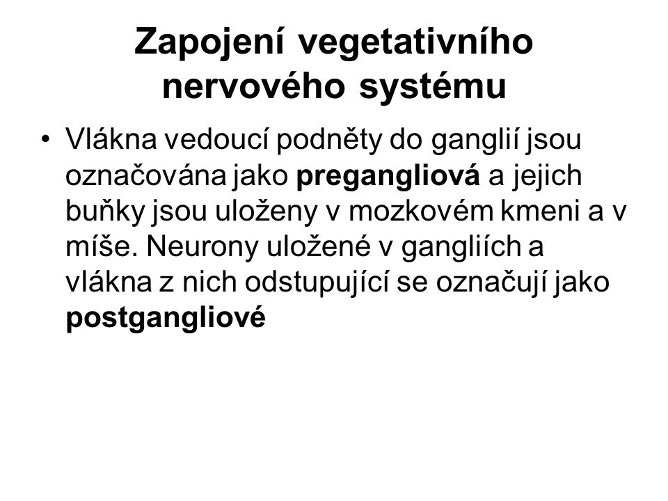 Zapojení vegetativního nervového systému