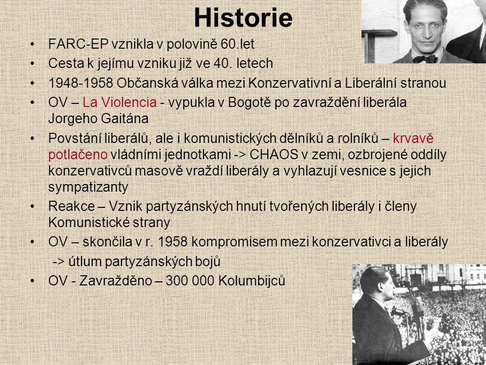 Historie FARC-EP vznikla v polovině 60.let