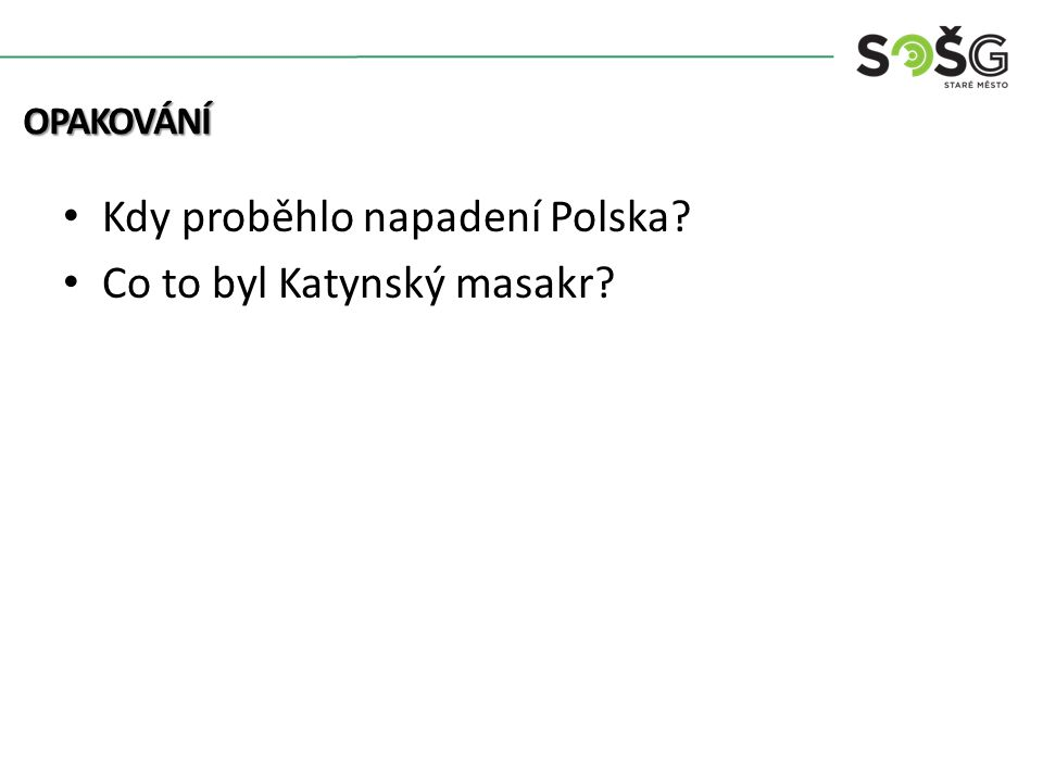 Kdy proběhlo napadení Polska Co to byl Katynský masakr