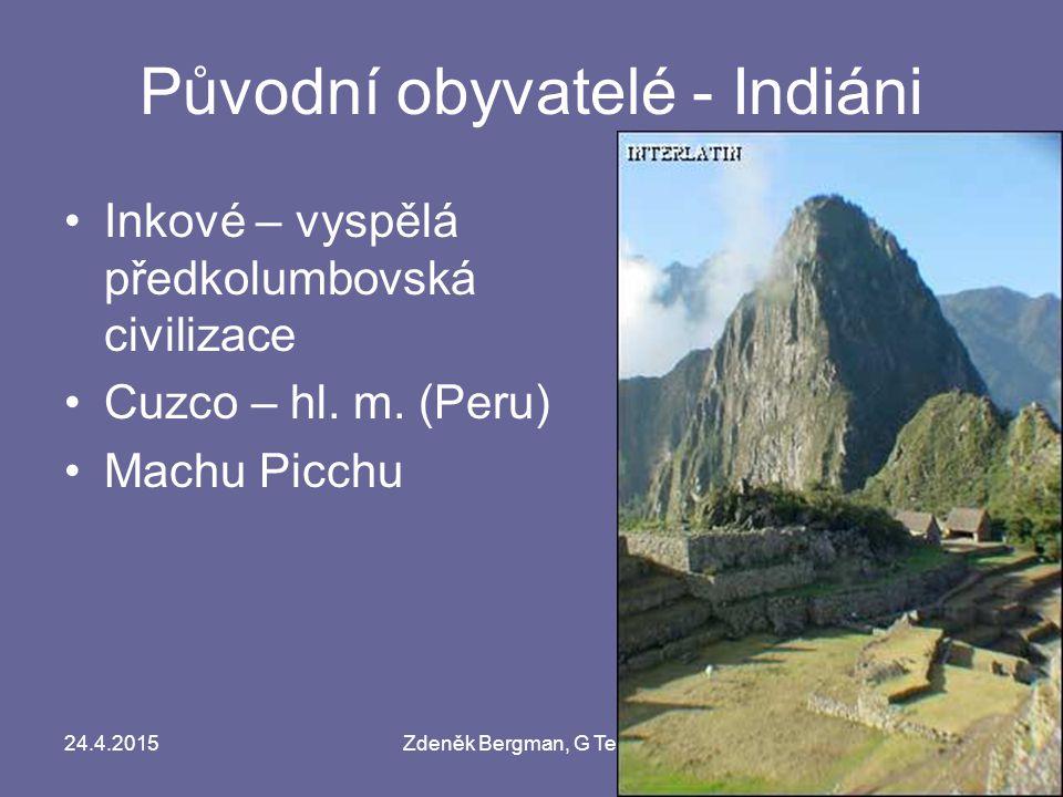 Původní obyvatelé - Indiáni