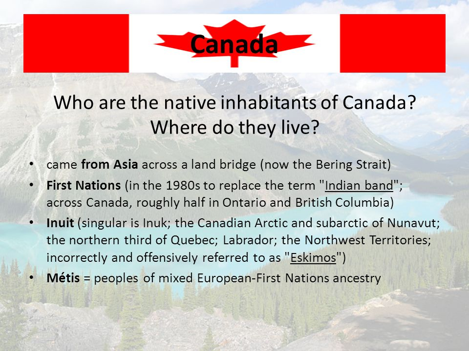 Who are the native inhabitants of Canada Where do they live