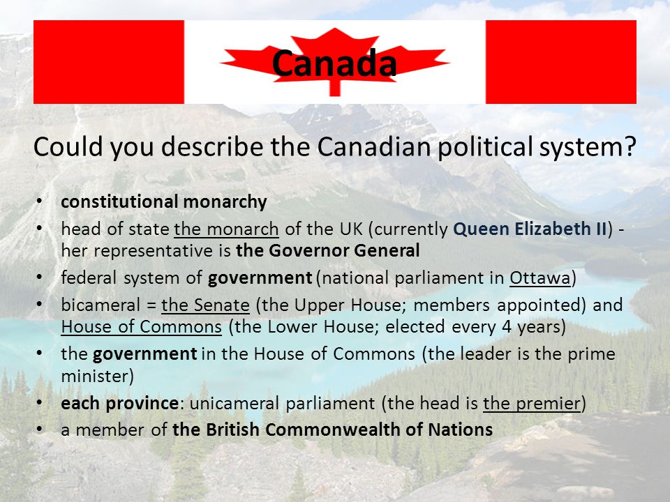 Could you describe the Canadian political system
