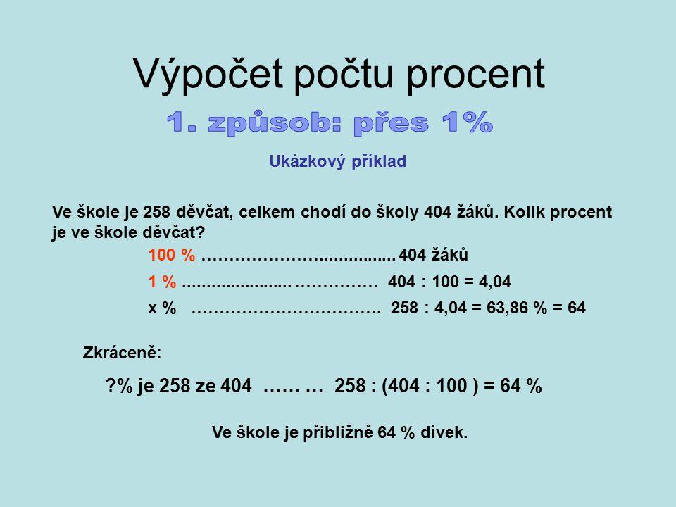 Výpočet počtu procent 1. způsob: přes 1%