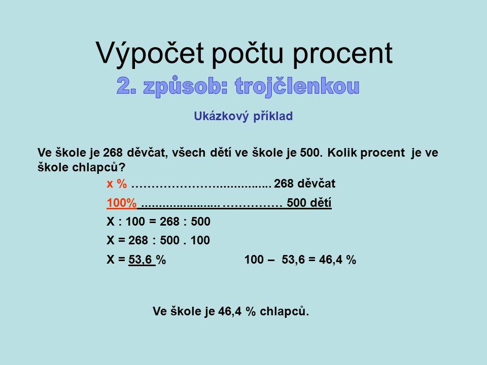 Výpočet počtu procent 2. způsob: trojčlenkou Ukázkový příklad