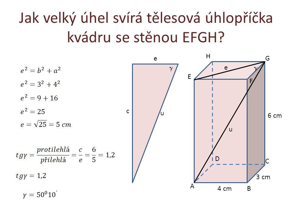 Jak velký úhel svírá tělesová úhlopříčka kvádru se stěnou EFGH
