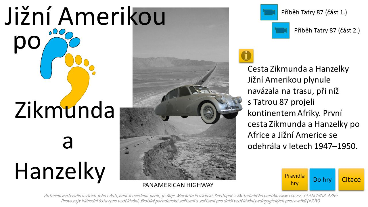 Jižní Amerikou po Zikmunda a Hanzelky