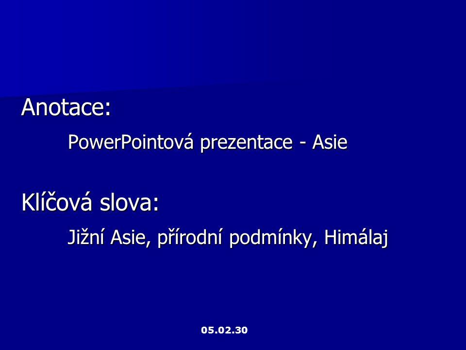 PowerPointová prezentace - Asie Klíčová slova: