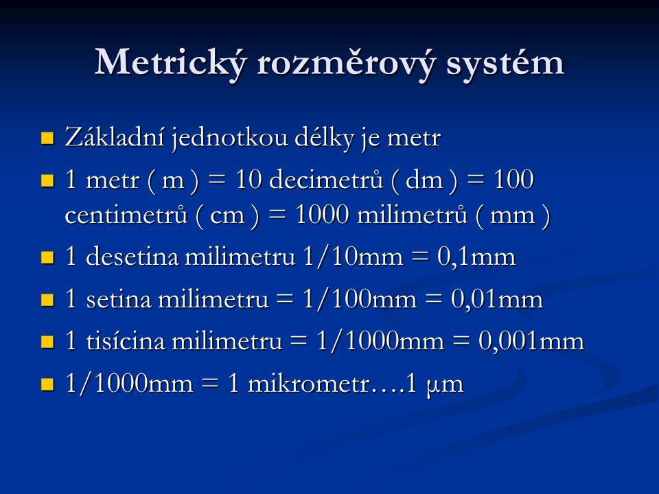 Metrický rozměrový systém
