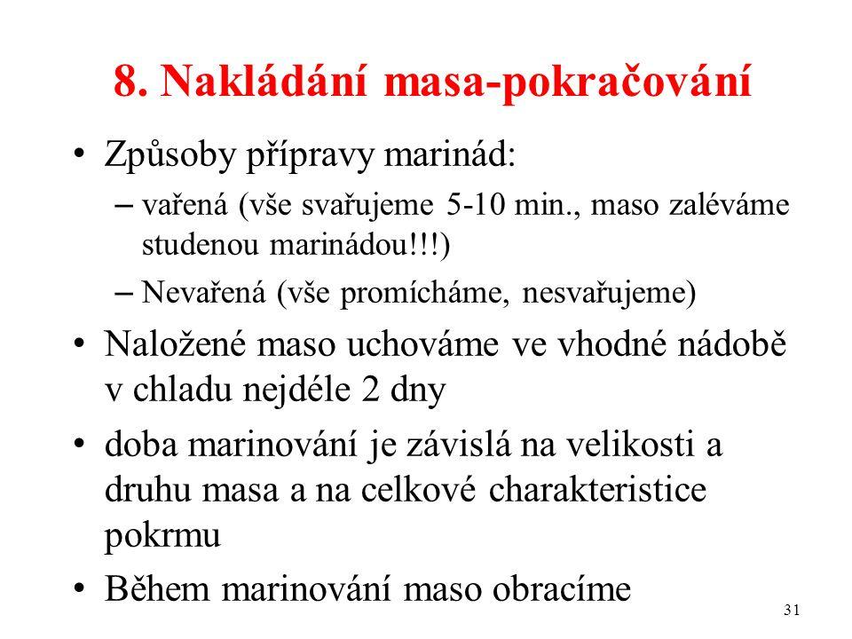 8. Nakládání masa-pokračování