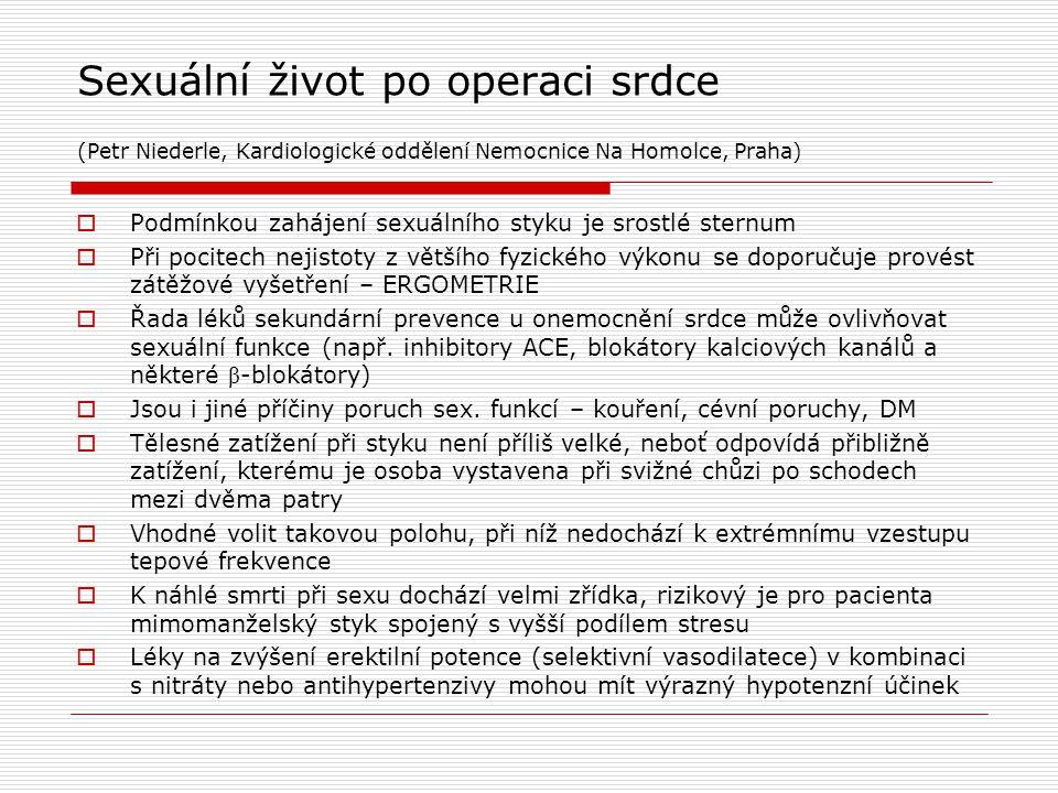 Sexuální život po operaci srdce (Petr Niederle, Kardiologické oddělení Nemocnice Na Homolce, Praha)