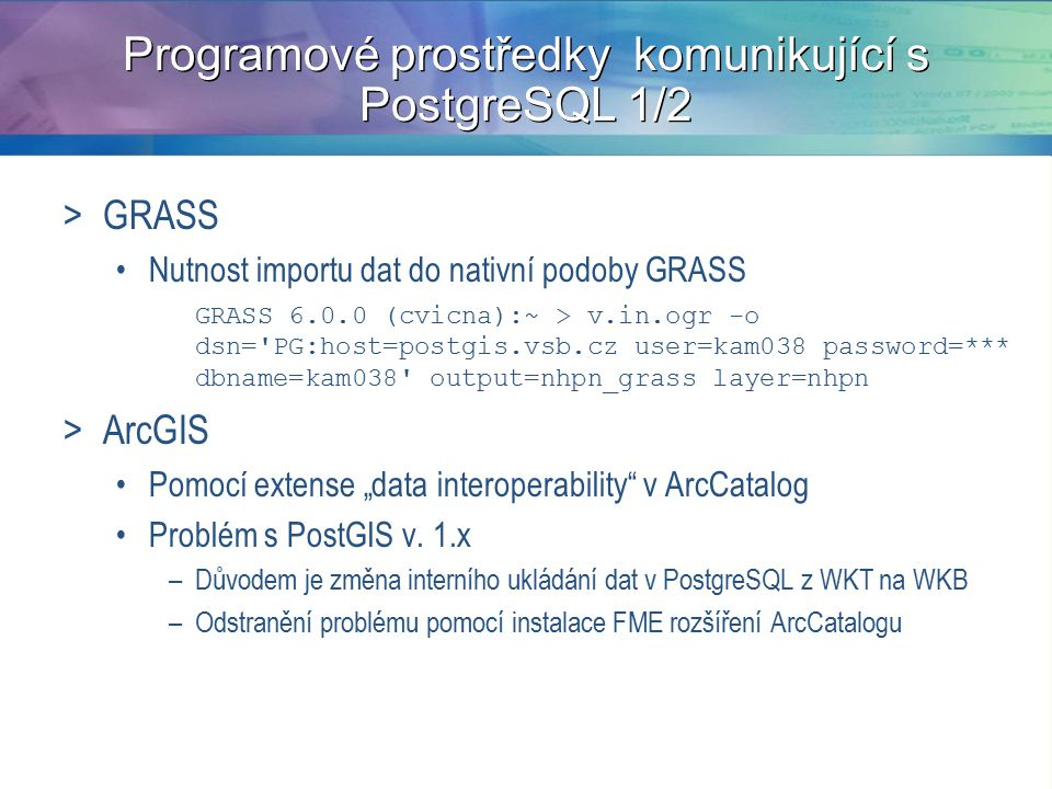Programové prostředky komunikující s PostgreSQL 1/2