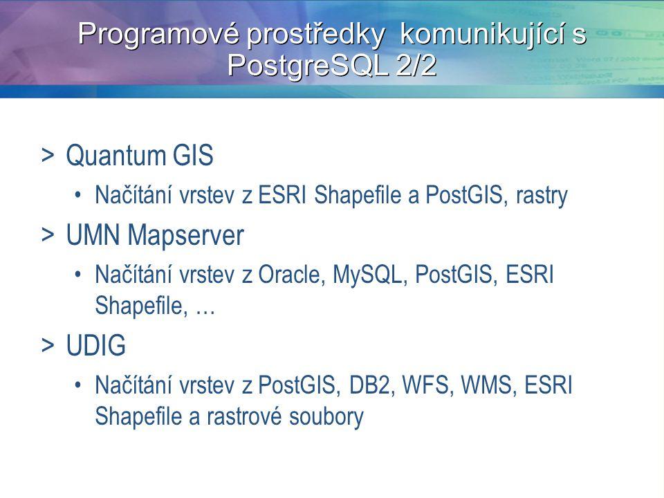 Programové prostředky komunikující s PostgreSQL 2/2