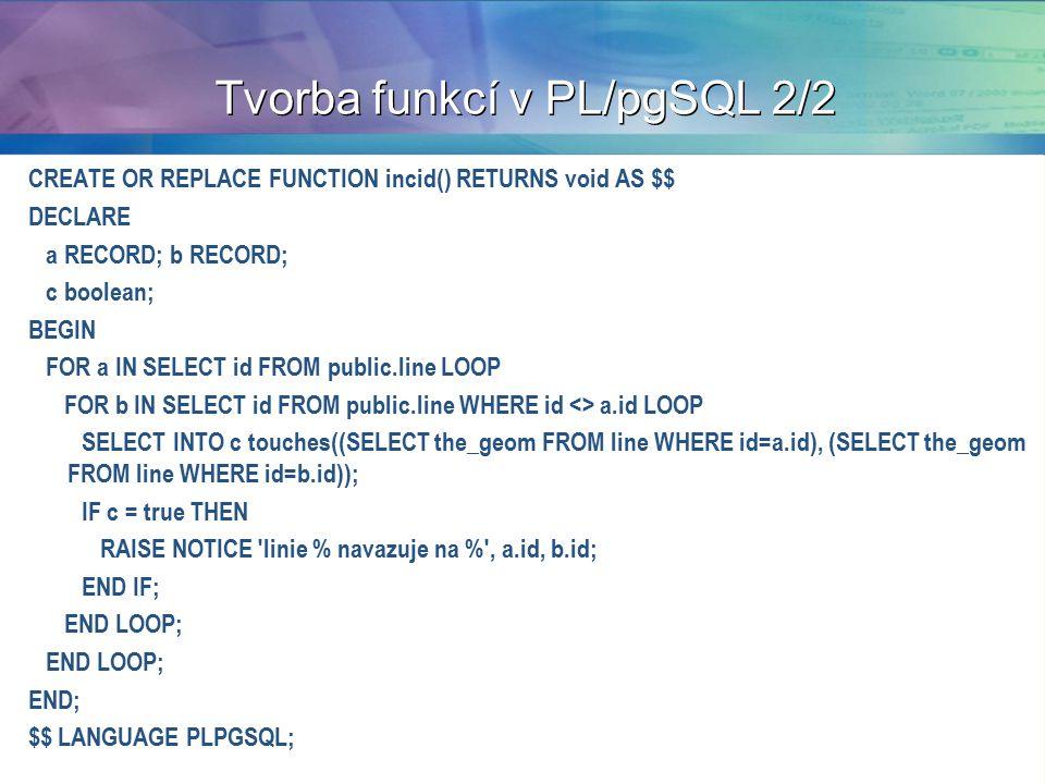 Tvorba funkcí v PL/pgSQL 2/2