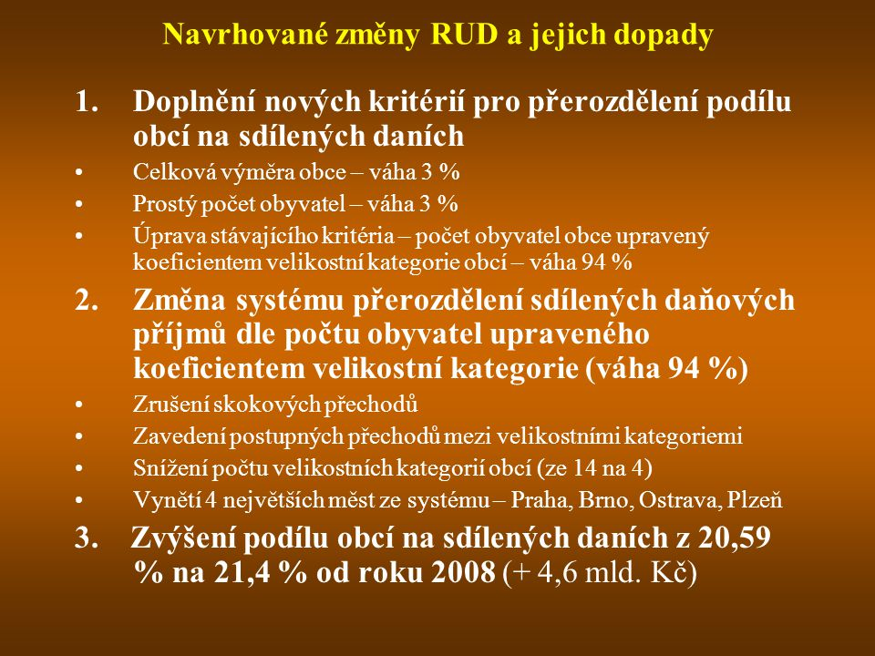 Navrhované změny RUD a jejich dopady