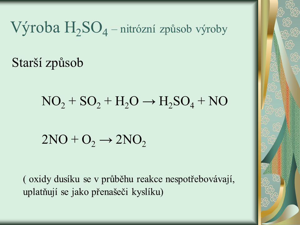 Výroba H2SO4 – nitrózní způsob výroby
