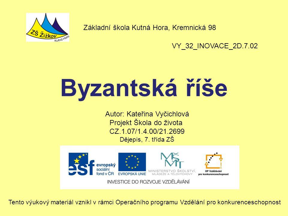 Byzantská říše Základní škola Kutná Hora, Kremnická 98