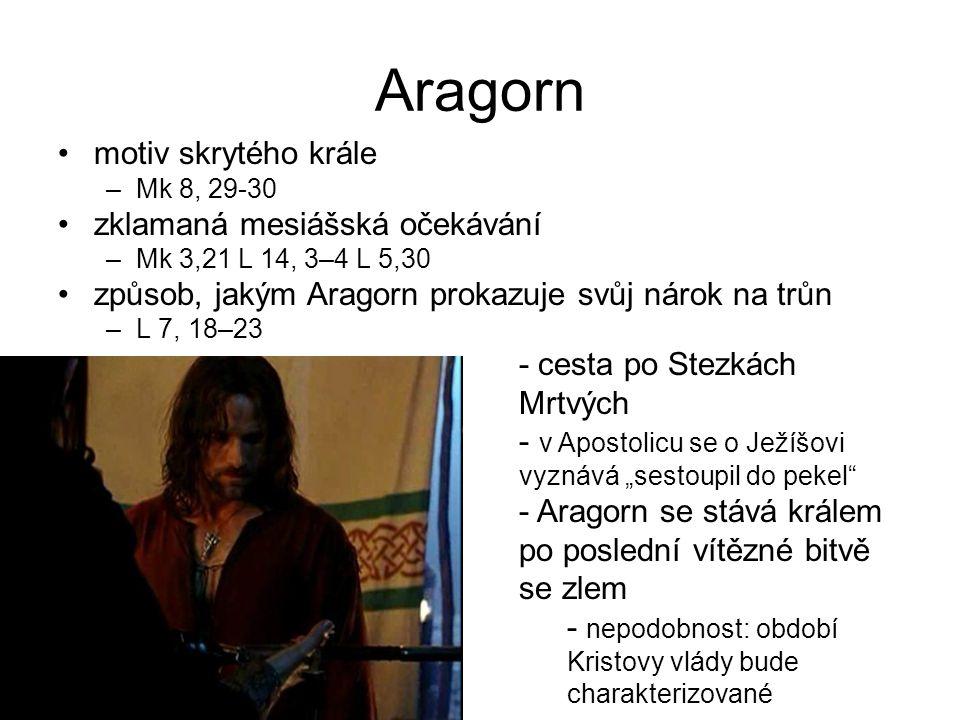 Aragorn motiv skrytého krále zklamaná mesiášská očekávání