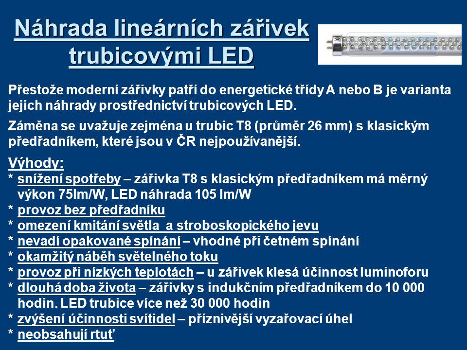 Náhrada lineárních zářivek trubicovými LED