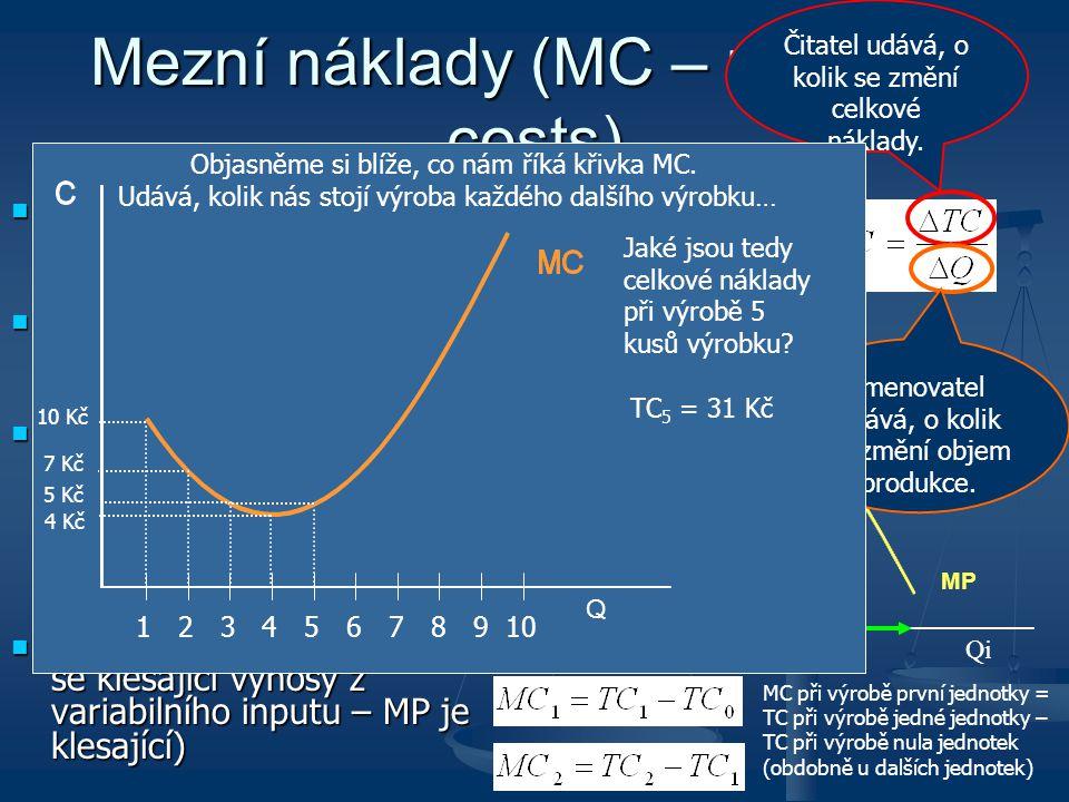 Mezní náklady (MC – marginal costs)