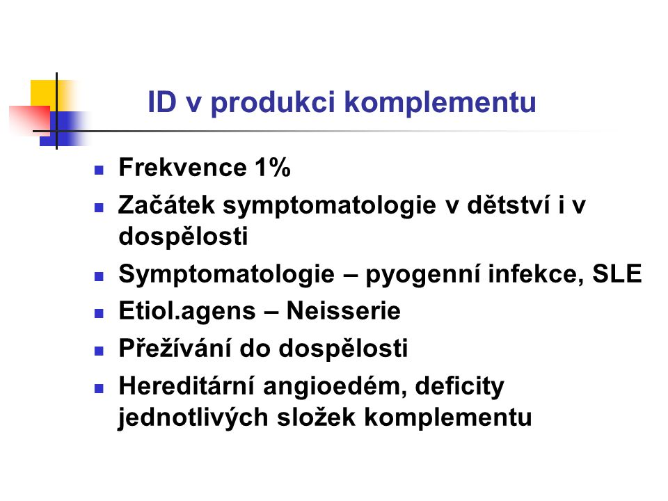 ID v produkci komplementu
