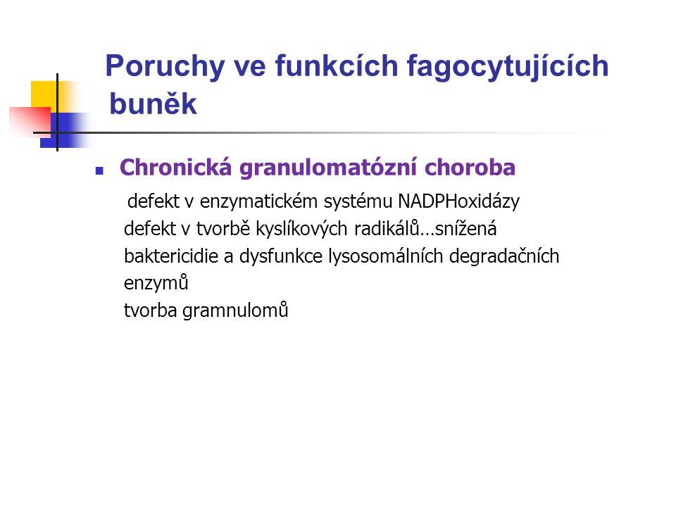 Poruchy ve funkcích fagocytujících buněk