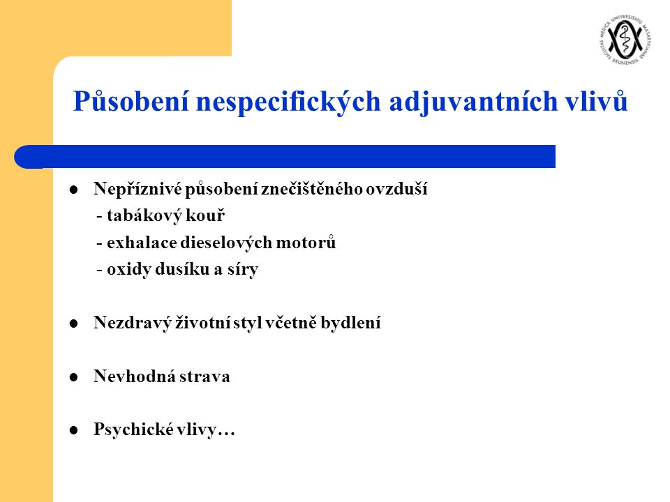 Působení nespecifických adjuvantních vlivů