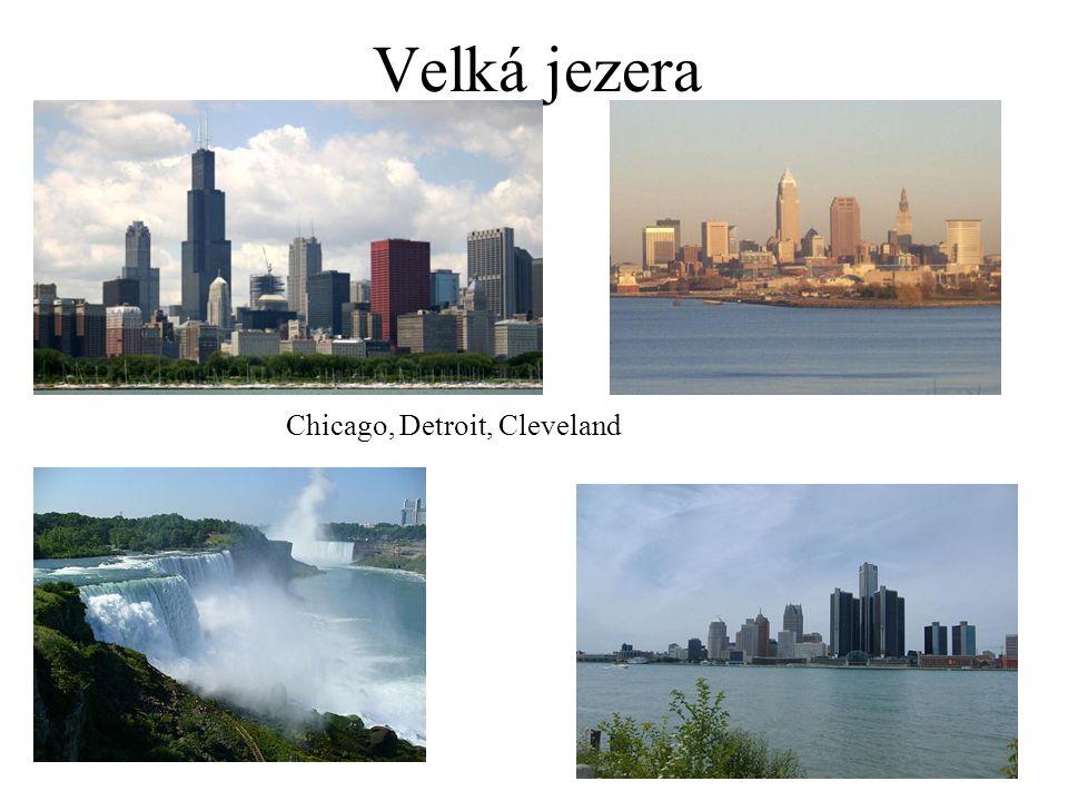 Velká jezera Chicago, Detroit, Cleveland
