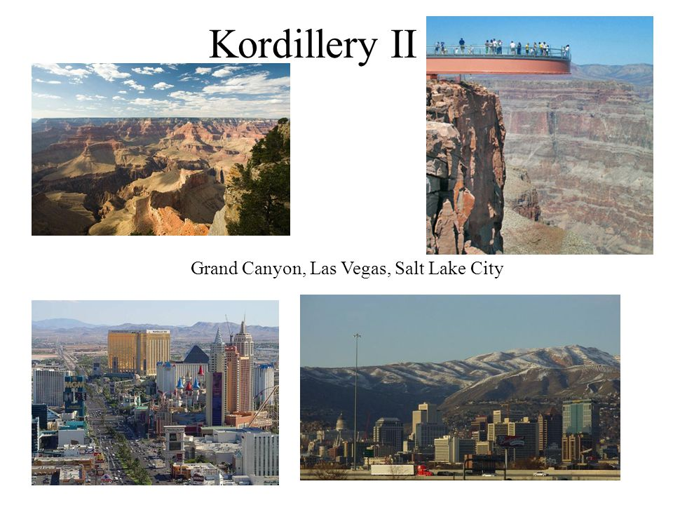 Kordillery II Grand Canyon, Las Vegas, Salt Lake City